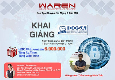 WAREN KHAI GIẢNG KHÓA HỌC CCSA (CHECKPOINT CERTIFIED SECURITY ADMINISTRATOR) NGÀY 22/10/2018